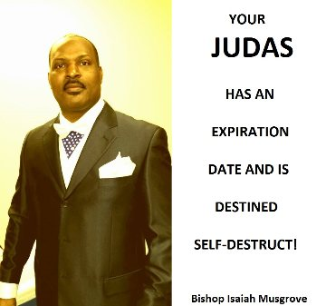 YOUR JUDAS WILL SELF-DESTRUCT!  11/10/14